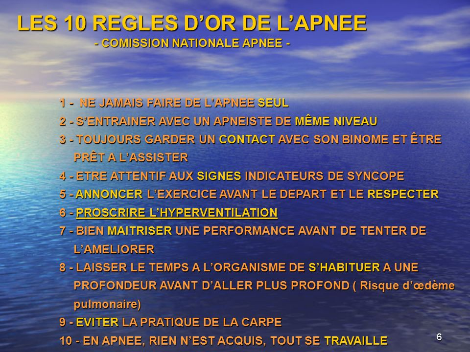 LES 10 REGLES D'OR DE L'APNEE - COMISSION NATIONALE APNEE -