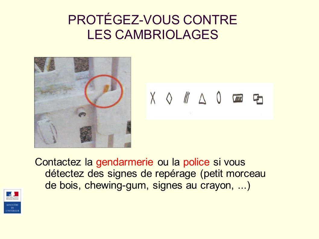 PROTÉGEZ-VOUS CONTRE LES CAMBRIOLAGES