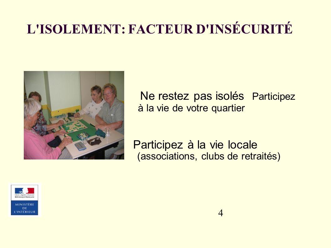 L ISOLEMENT: FACTEUR D INSÉCURITÉ