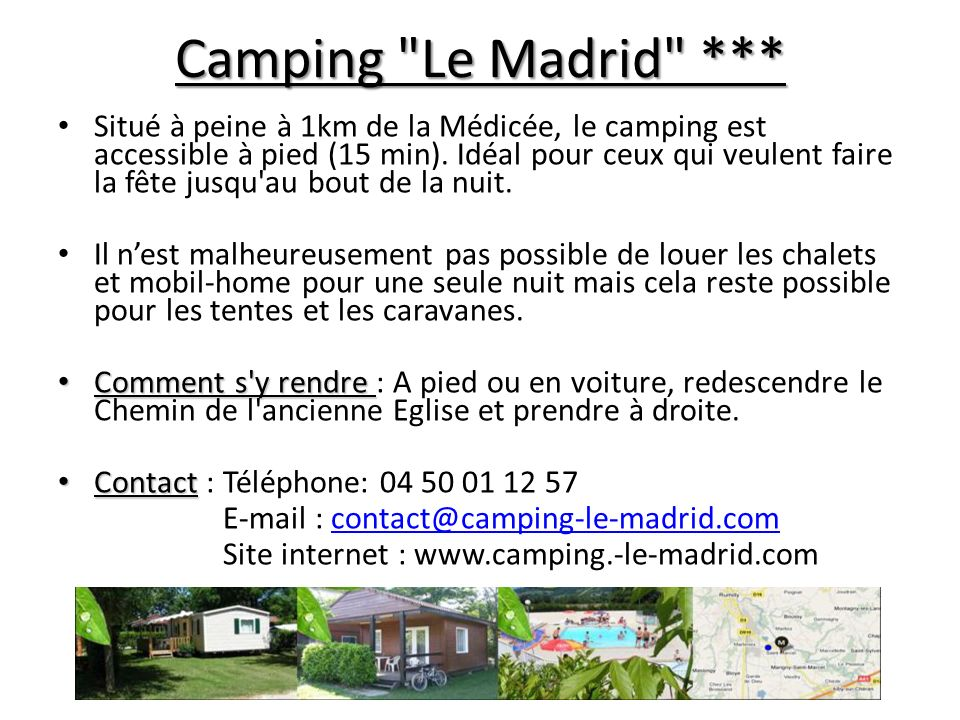Camping Le Madrid ***