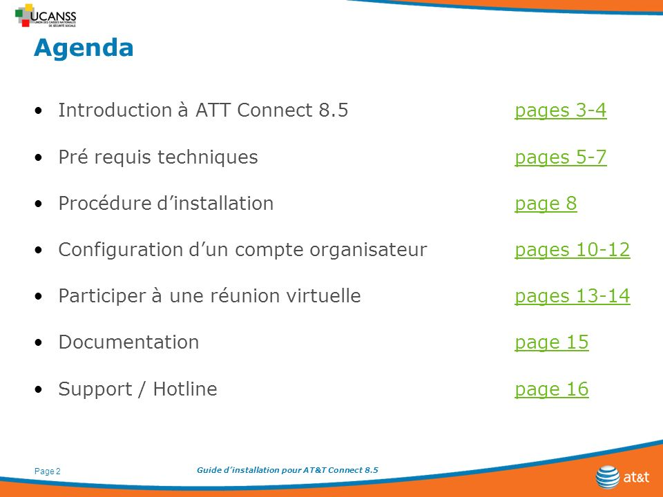 Agenda Introduction à ATT Connect 8.5 pages 3-4