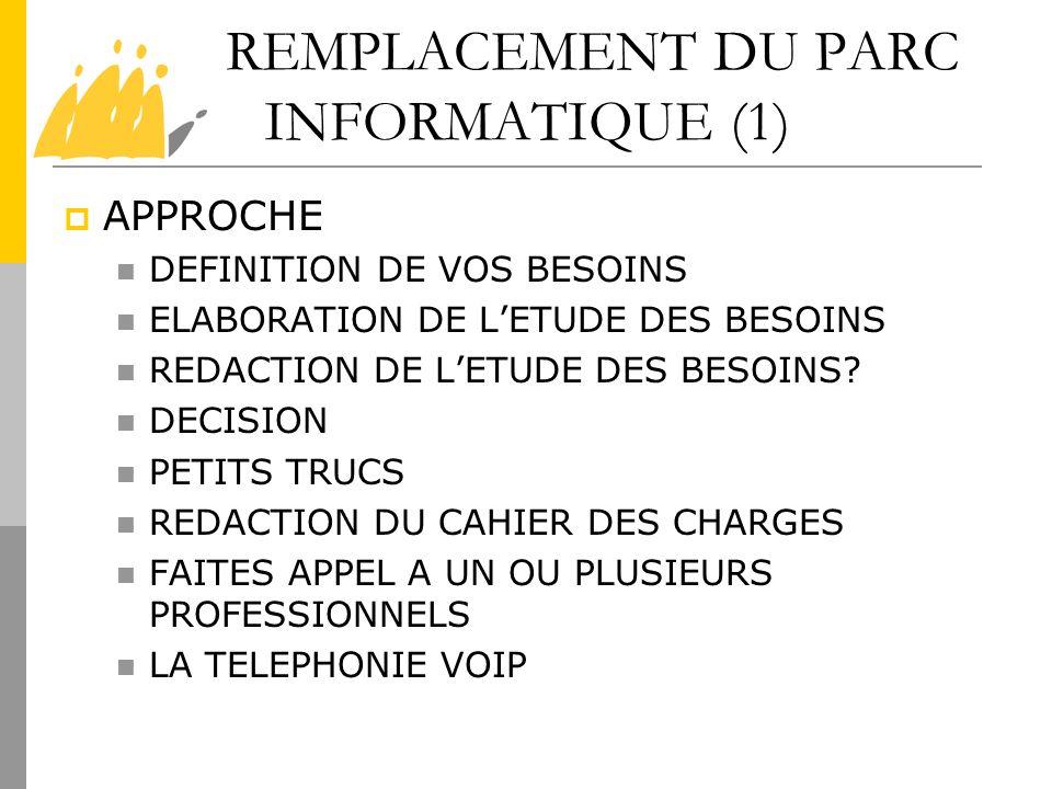 REMPLACEMENT DU PARC INFORMATIQUE (1)