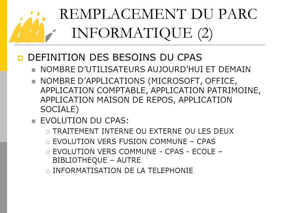 REMPLACEMENT DU PARC INFORMATIQUE (2)