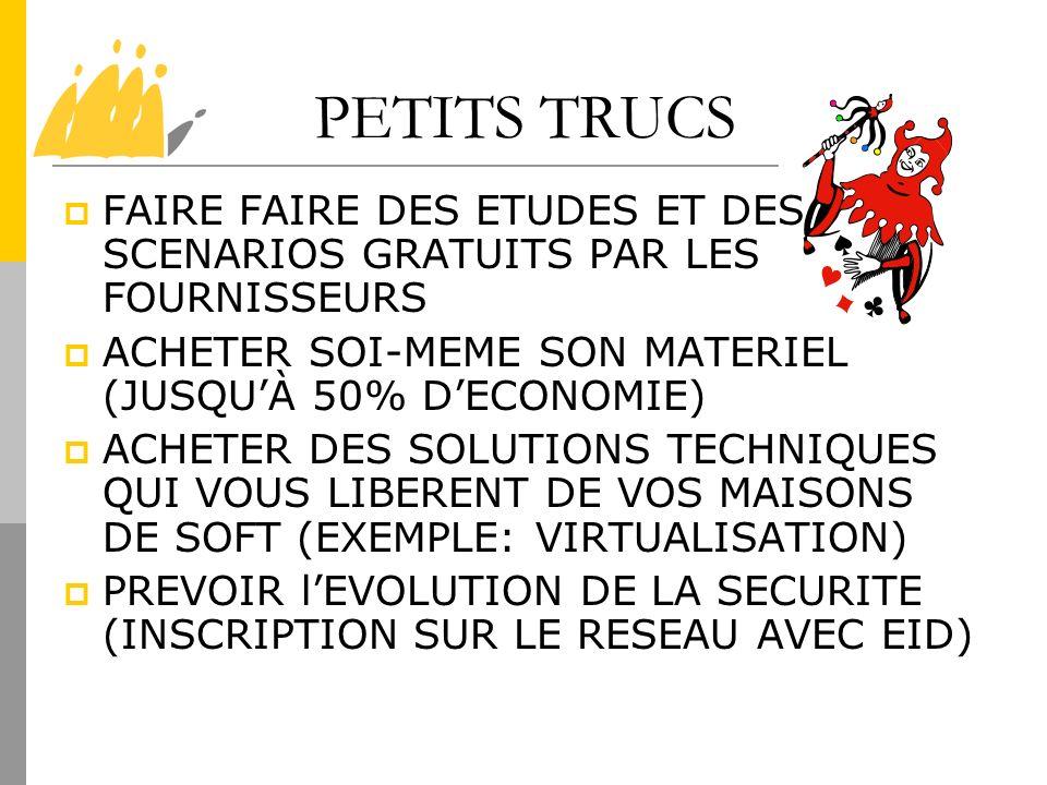 PETITS TRUCSFAIRE FAIRE DES ETUDES ET DES SCENARIOS GRATUITS PAR LES FOURNISSEURS. ACHETER SOI-MEME SON MATERIEL (JUSQU'À 50% D'ECONOMIE)