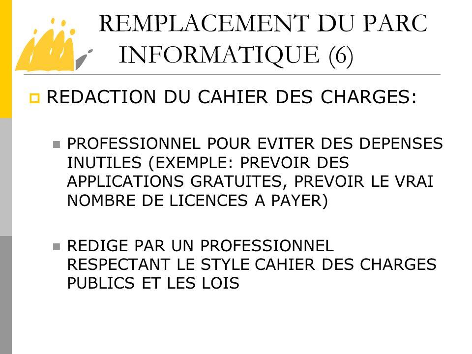 REMPLACEMENT DU PARC INFORMATIQUE (6)