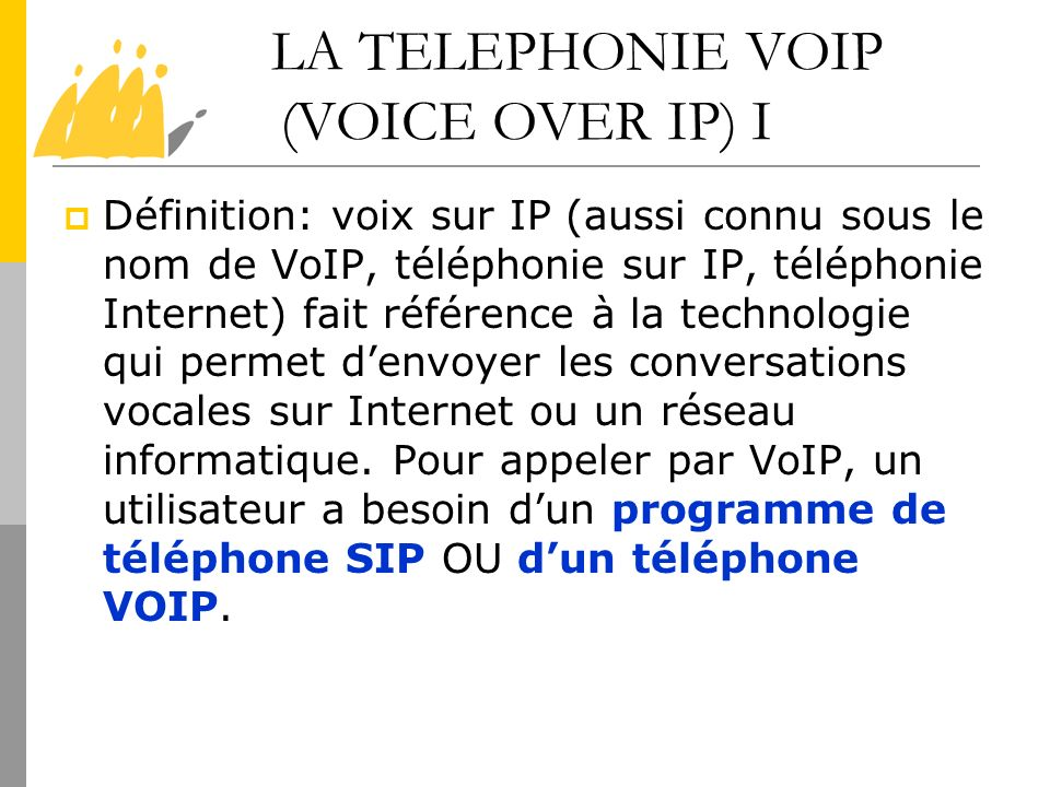 LA TELEPHONIE VOIP (VOICE OVER IP) I