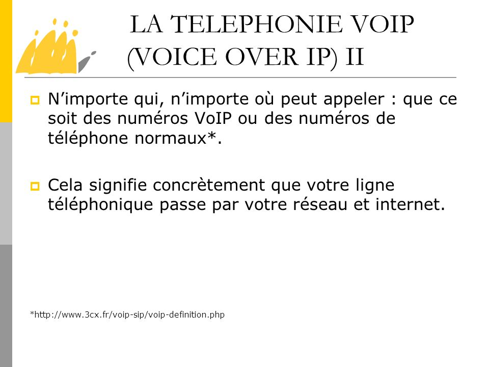 LA TELEPHONIE VOIP (VOICE OVER IP) II