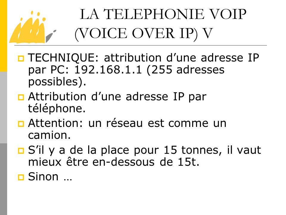 LA TELEPHONIE VOIP (VOICE OVER IP) V