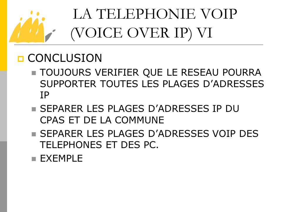 LA TELEPHONIE VOIP (VOICE OVER IP) VI