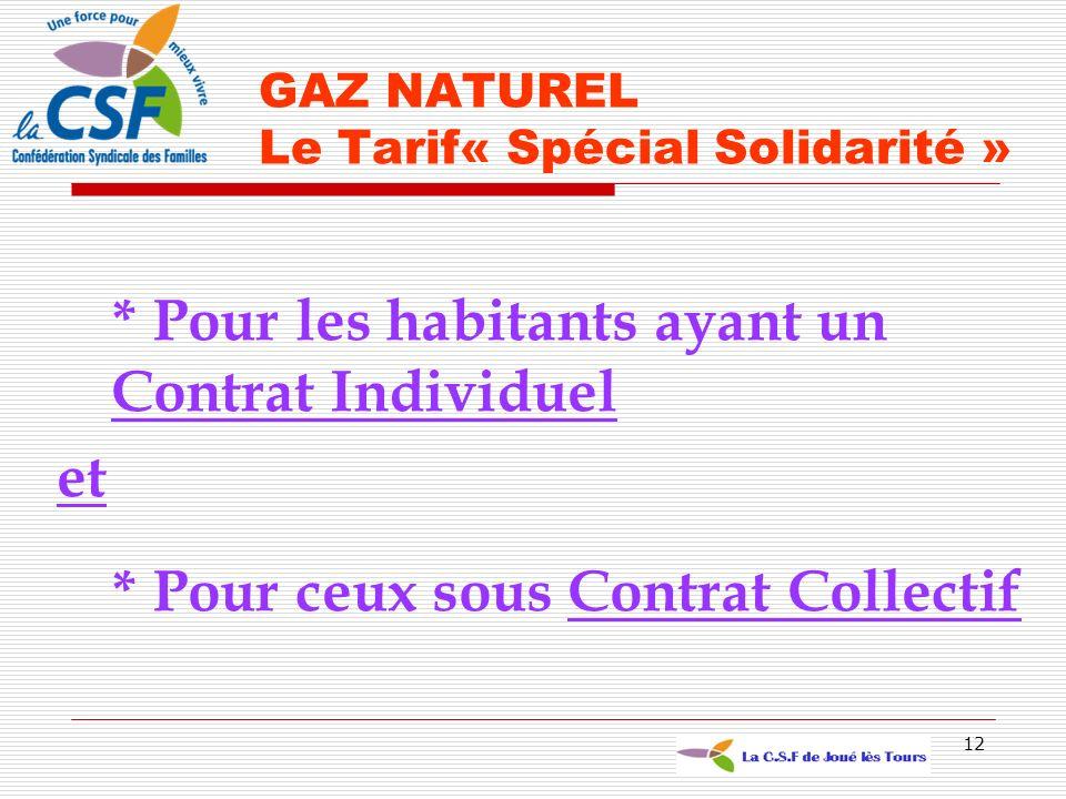 GAZ NATUREL Le Tarif« Spécial Solidarité »