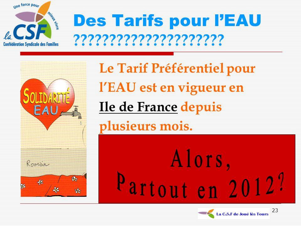 Des Tarifs pour l'EAU Alors, Partout en 2012