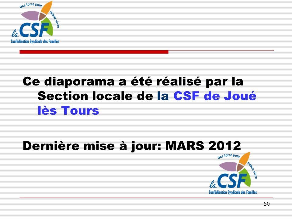 Ce diaporama a été réalisé par la Section locale de la CSF de Joué lès Tours