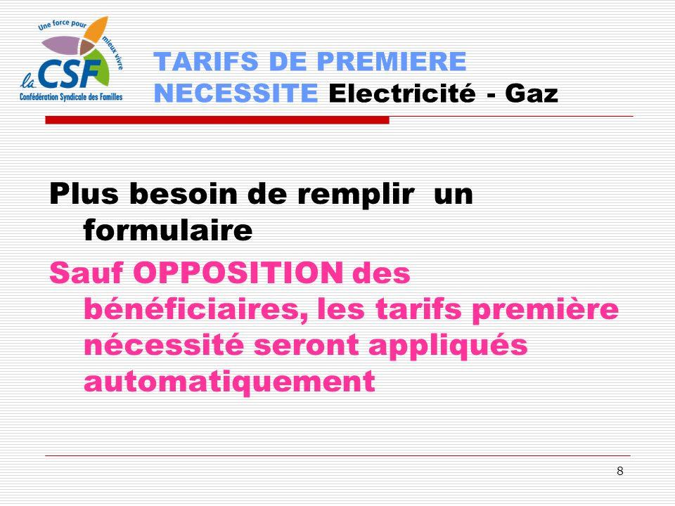 TARIFS DE PREMIERE NECESSITE Electricité - Gaz