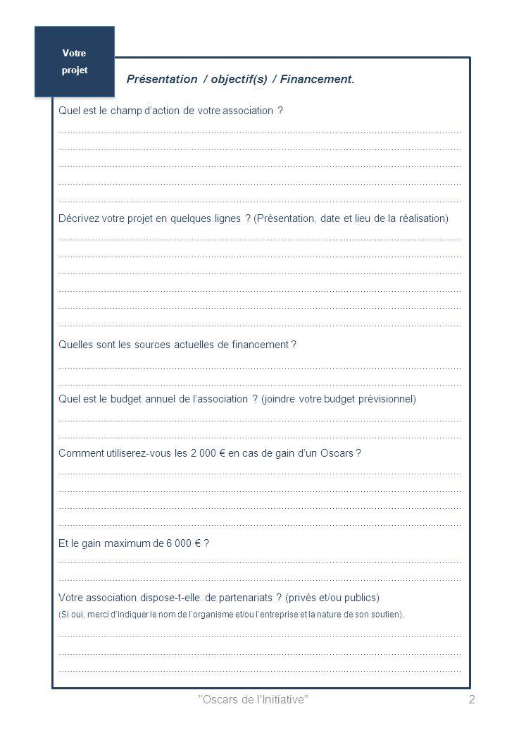 Oscars de l Initiative Présentation / objectif(s) / Financement.