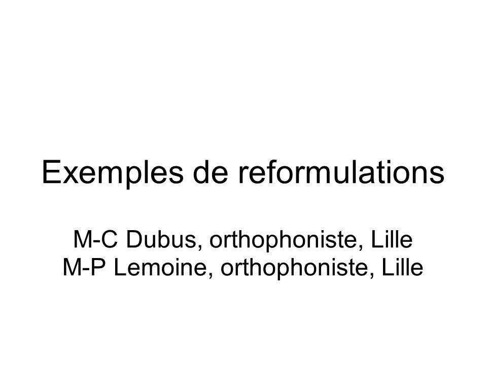 Exemples de reformulations