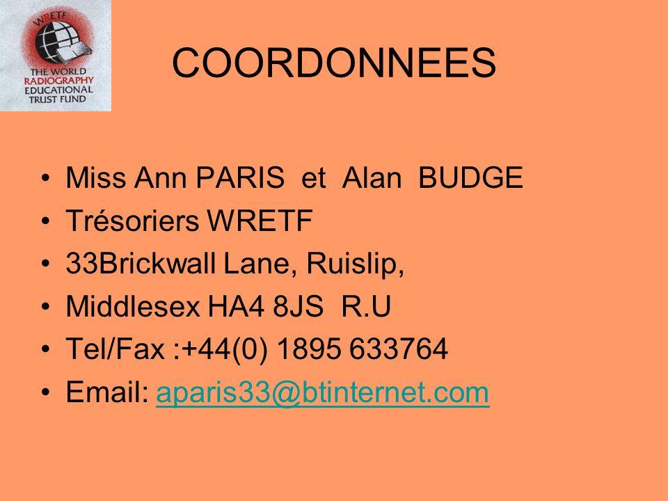 COORDONNEES Miss Ann PARIS et Alan BUDGE Trésoriers WRETF