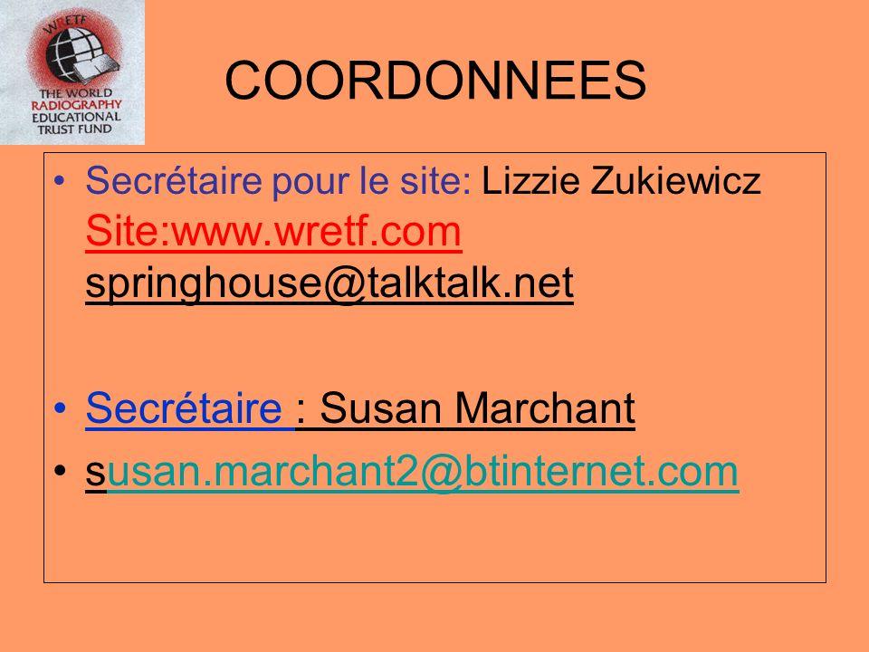 COORDONNEES Secrétaire : Susan Marchant susan.marchant2@btinternet.com