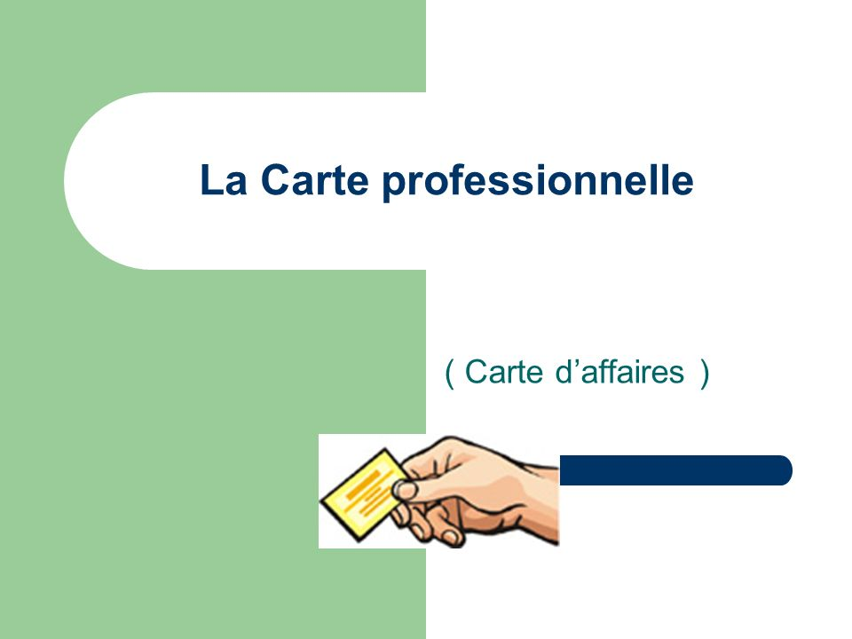 La Carte professionnelle