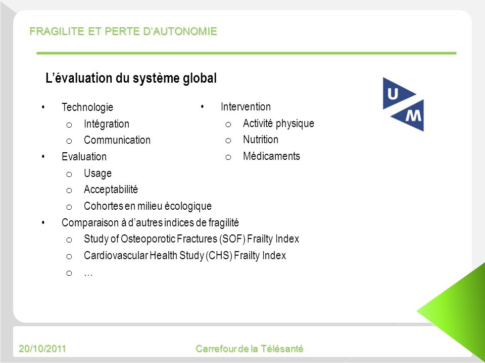 L'évaluation du système global
