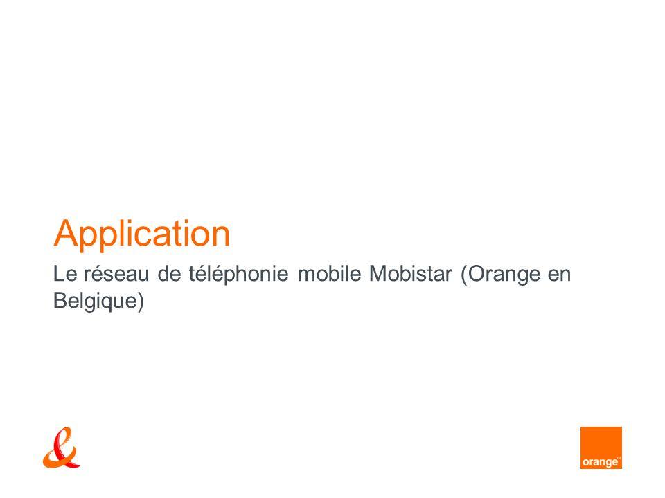 Le réseau de téléphonie mobile Mobistar (Orange en Belgique)