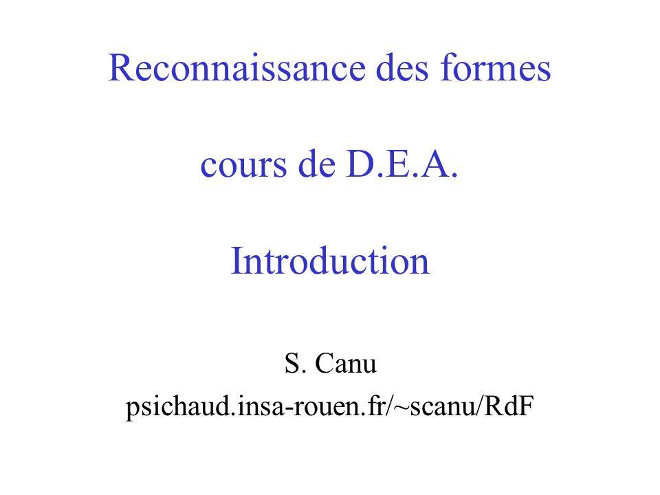 Reconnaissance des formes cours de D.E.A. Introduction