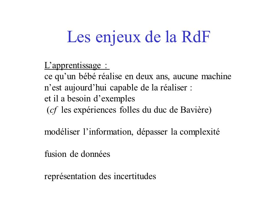 Les enjeux de la RdF L'apprentissage :