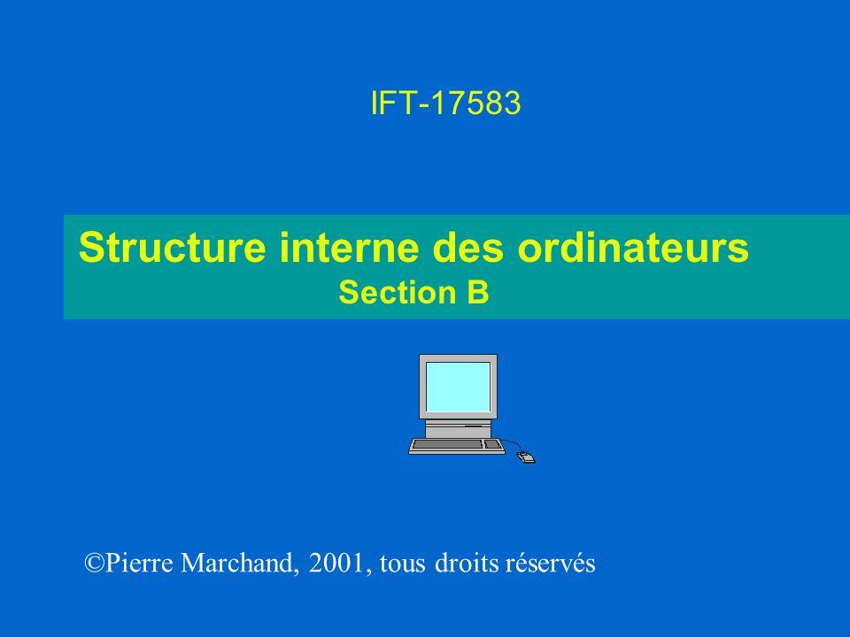 Structure interne des ordinateurs Section B