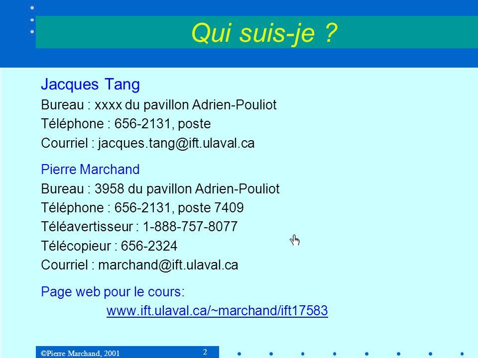 Qui suis-je Jacques Tang Bureau : xxxx du pavillon Adrien-Pouliot