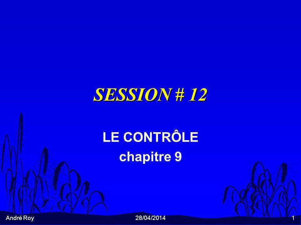 SESSION # 12 LE CONTRÔLE chapitre 9