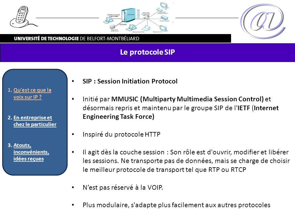 Le protocole SIP SIP : Session Initiation Protocol