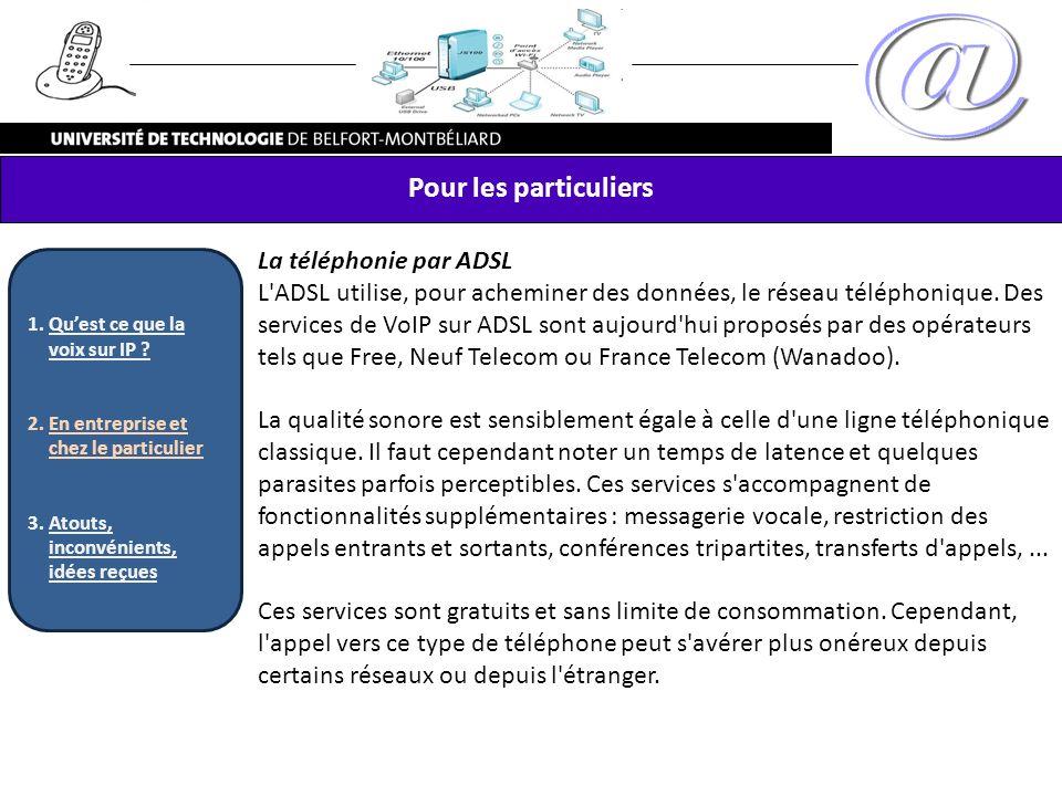 Pour les particuliers La téléphonie par ADSL