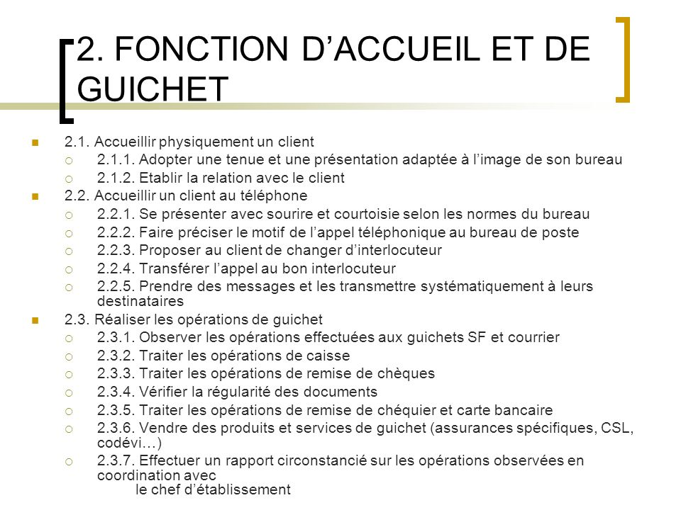 2. FONCTION D'ACCUEIL ET DE GUICHET