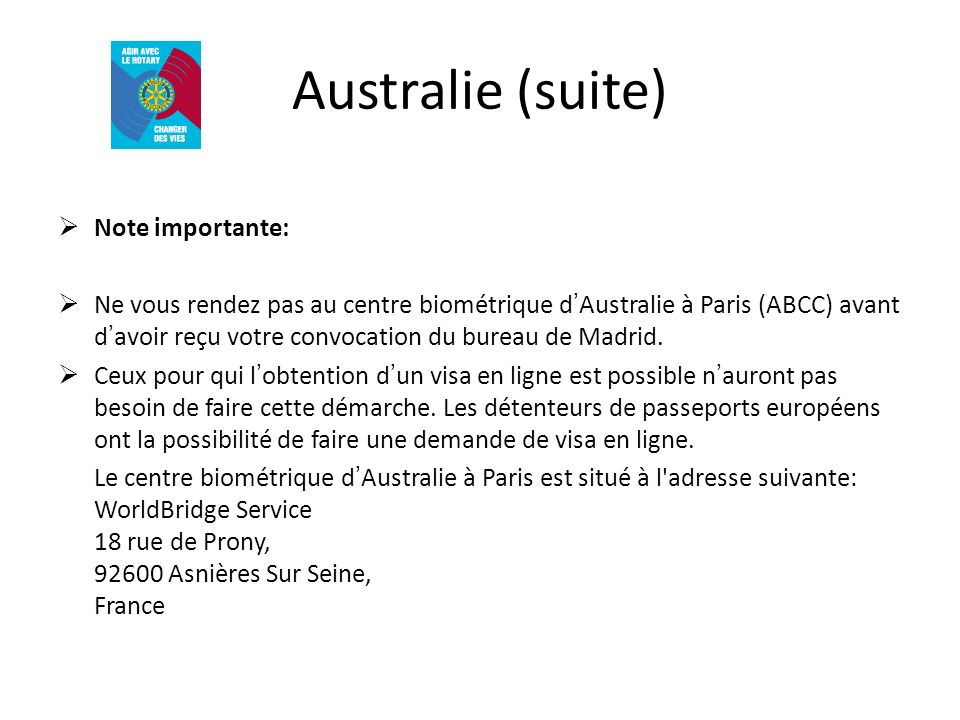 Australie (suite) Note importante: