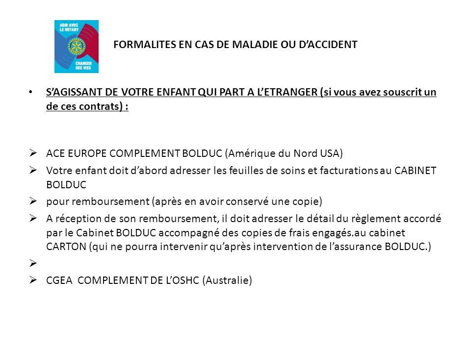 FORMALITES EN CAS DE MALADIE OU D'ACCIDENT