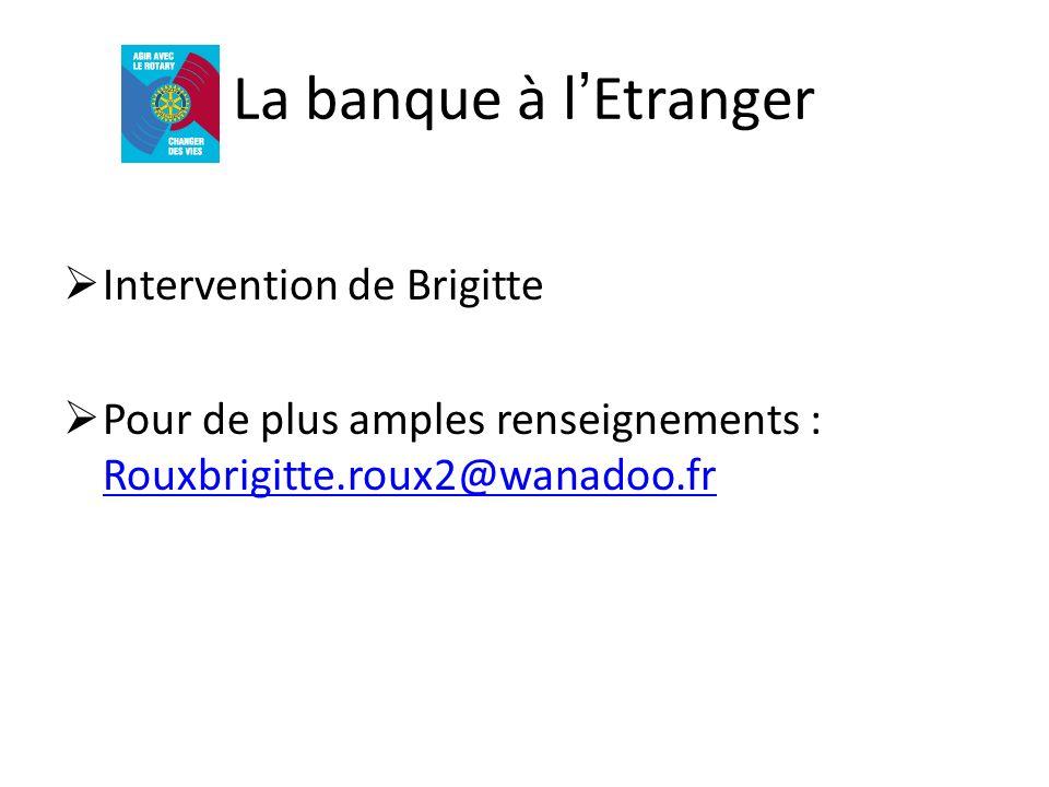 La banque à l'Etranger Intervention de Brigitte