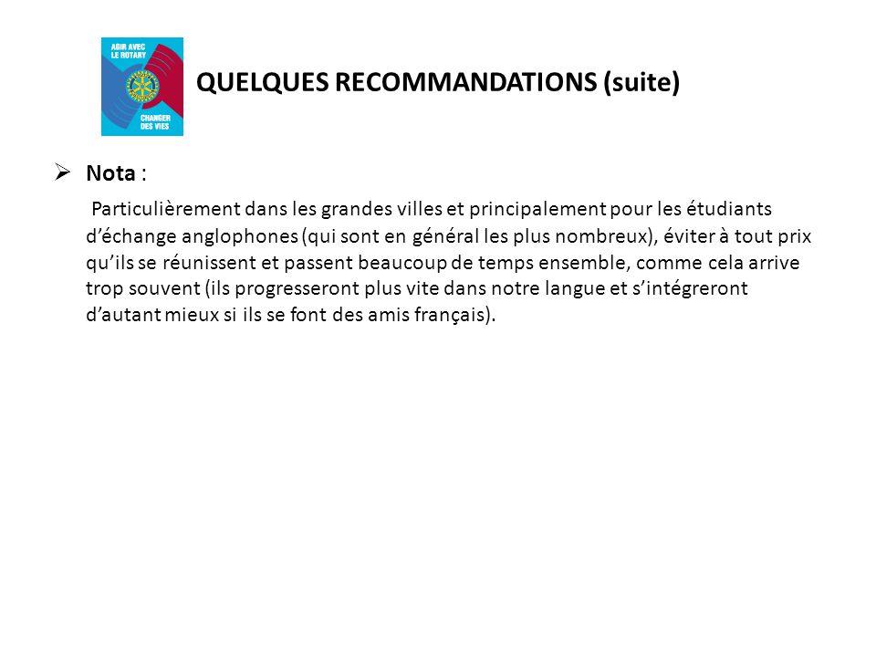 QUELQUES RECOMMANDATIONS (suite)