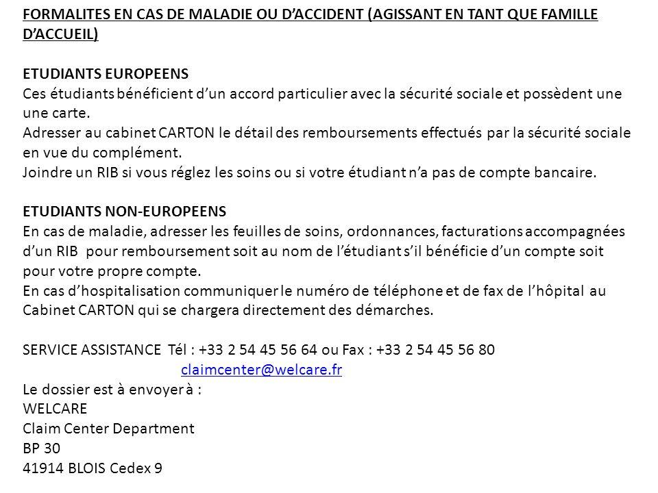 FORMALITES EN CAS DE MALADIE OU D'ACCIDENT (AGISSANT EN TANT QUE FAMILLE D'ACCUEIL)