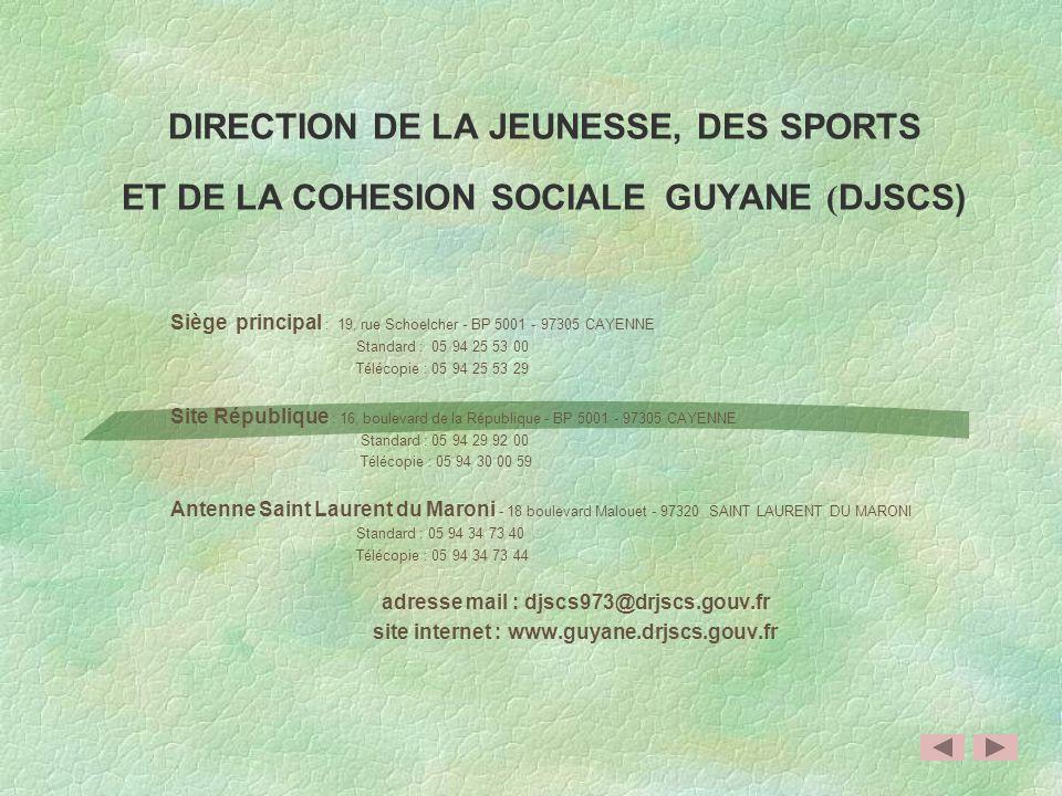 DIRECTION DE LA JEUNESSE, DES SPORTS ET DE LA COHESION SOCIALE GUYANE (DJSCS)