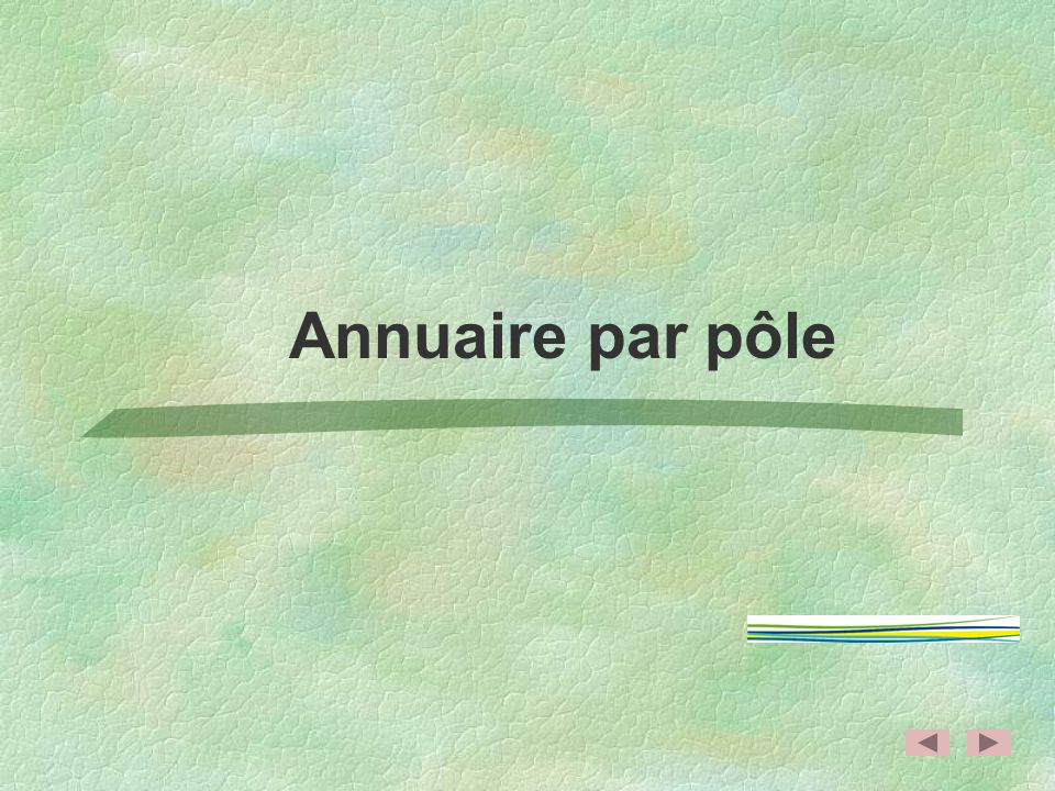 Annuaire par pôle
