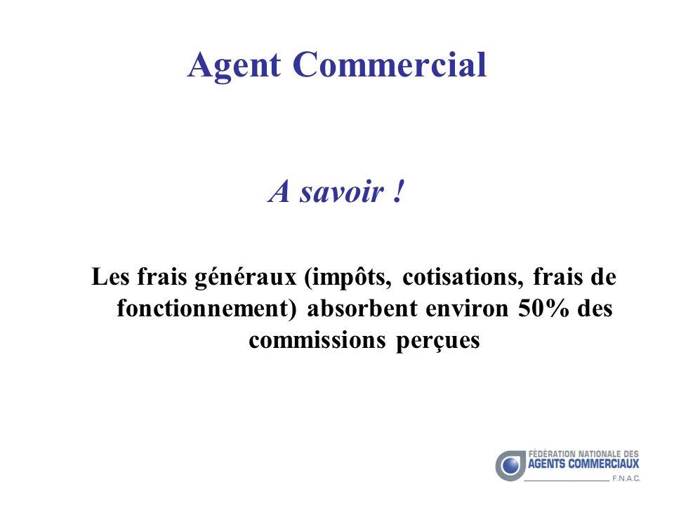 Agent Commercial A savoir !