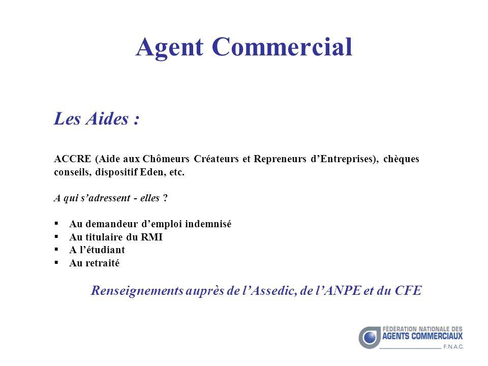 Renseignements auprès de l'Assedic, de l'ANPE et du CFE