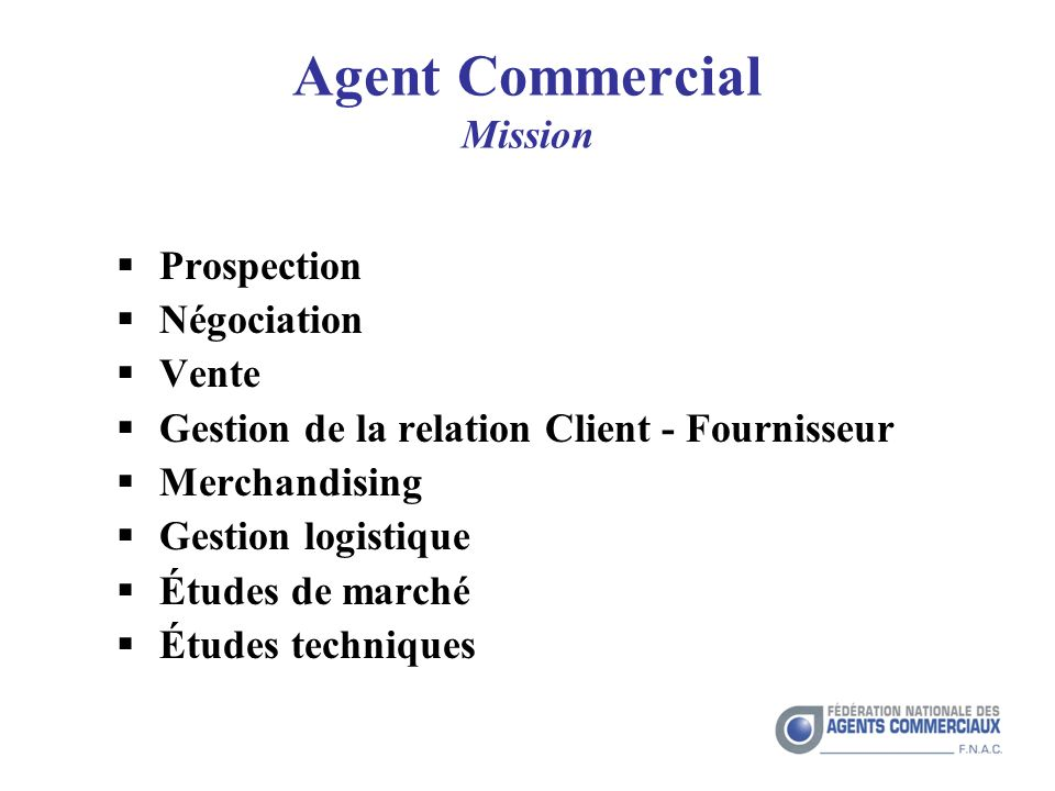 Agent Commercial Mission