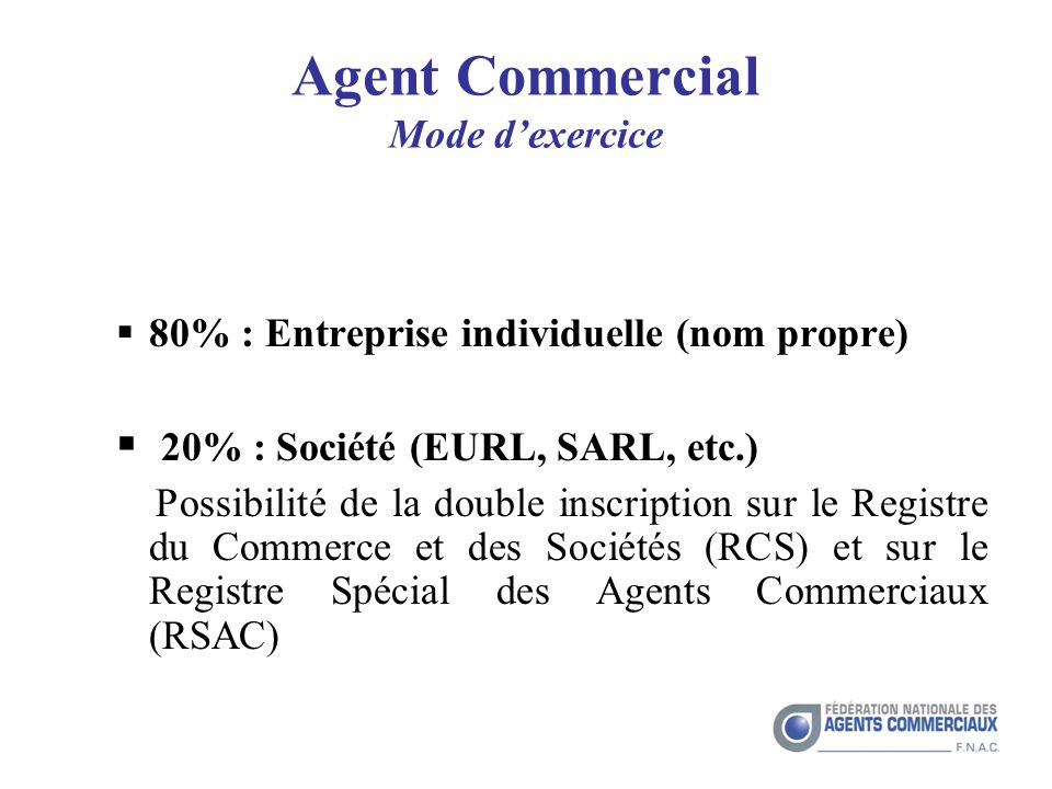 Agent Commercial Mode d'exercice