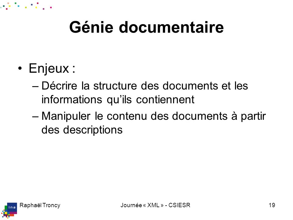 Génie documentaire Documents textuels Documents audiovisuels