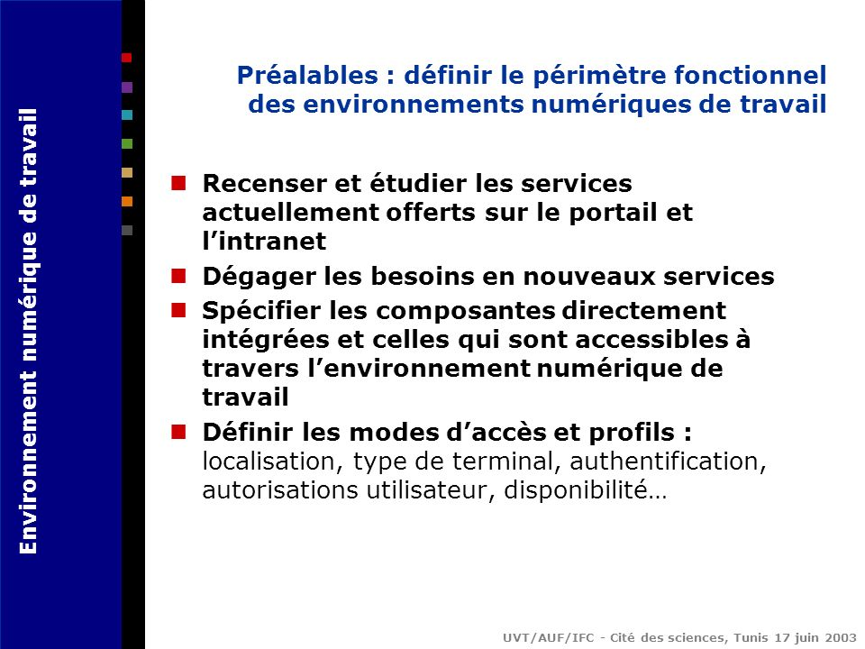 Préalables : définir le périmètre fonctionnel des environnements numériques de travail