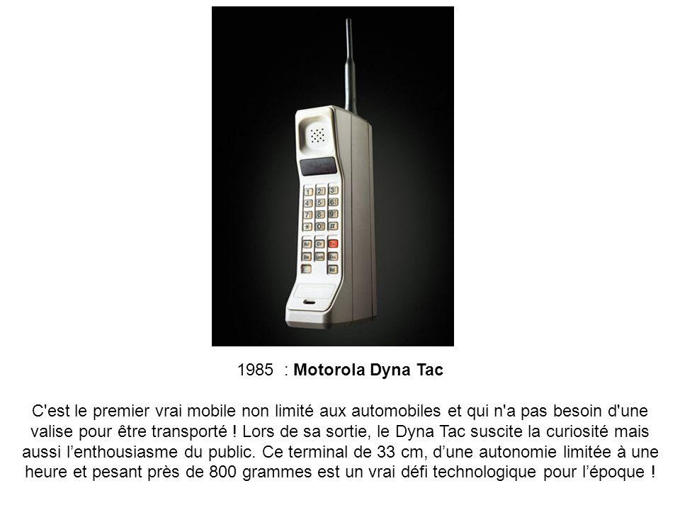 1985 : Motorola Dyna Tac