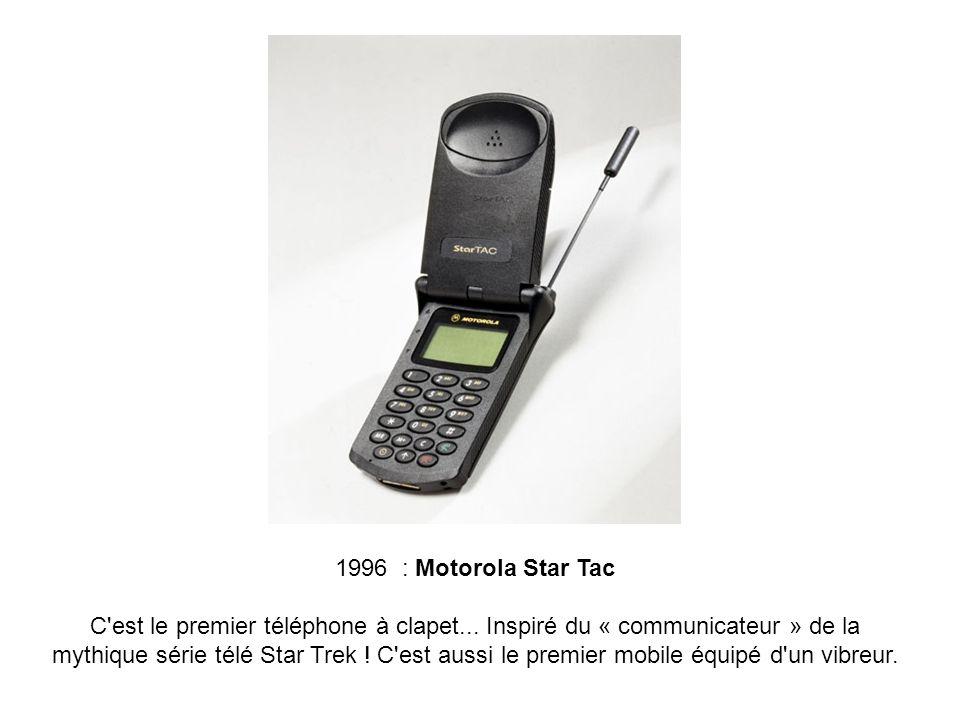 1996 : Motorola Star Tac