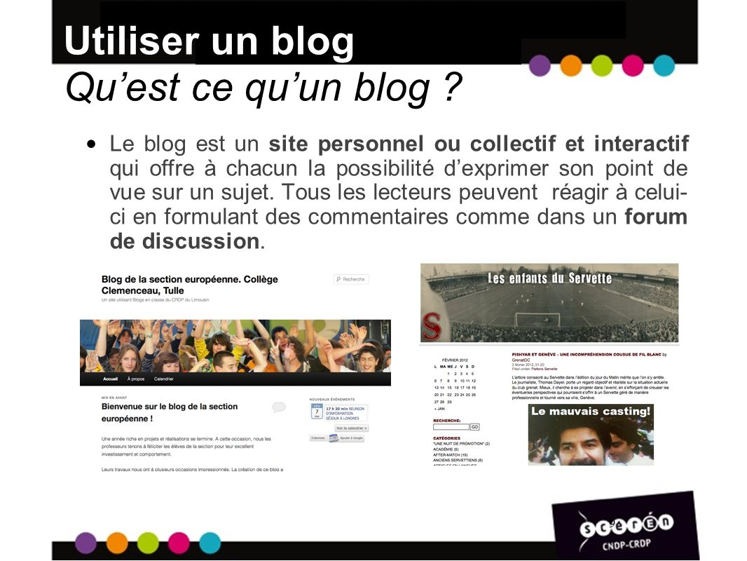 Utiliser un blog Qu'est ce qu'un blog