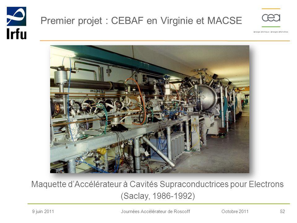 Premier projet : CEBAF en Virginie et MACSE