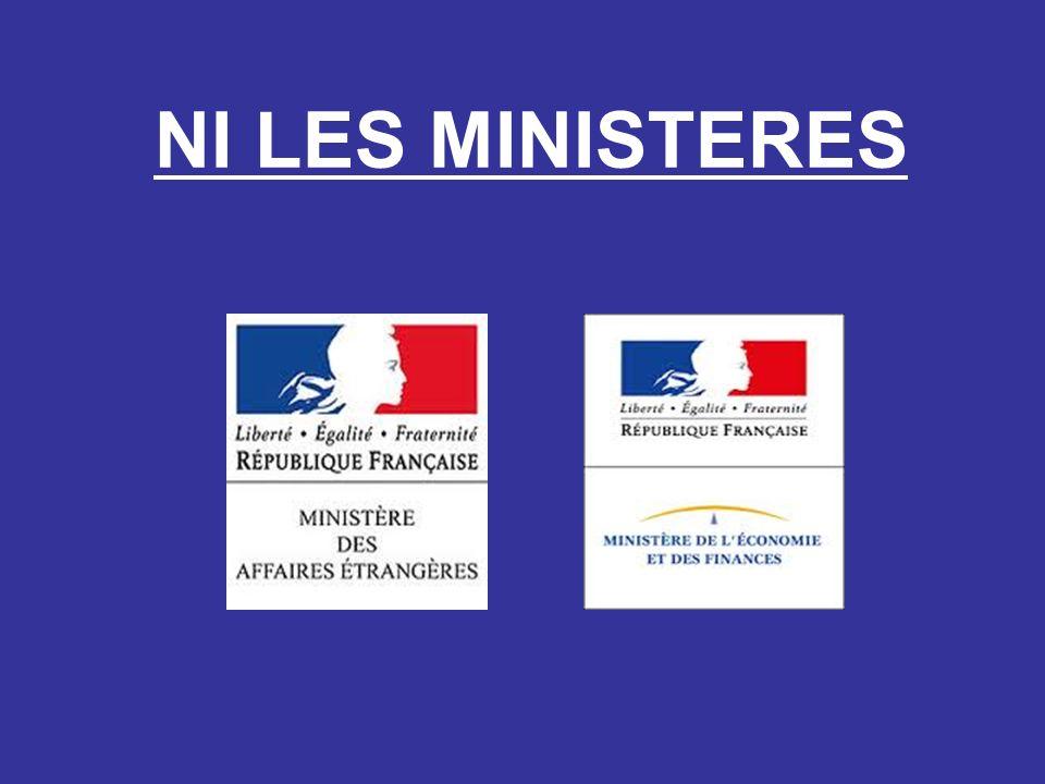 NI LES MINISTERES